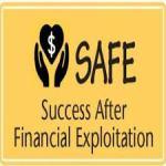 S.A.F.E. (Success After Financial Exploitation)