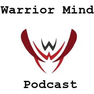Warrior Mind Podcast