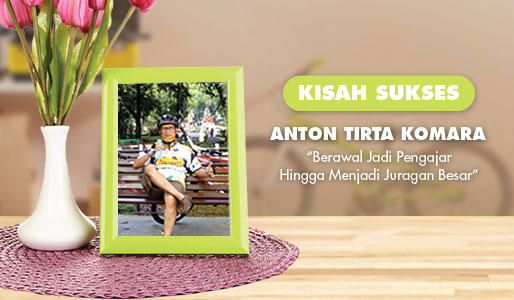 Kisah Anton Tirta Komara – Owner Bike Top