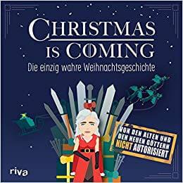 GOT Weihnachtsgeschichte - Game of Thrones Weihnachtsbuch - Winter is Coming Buch - Feuer und Eis Weihnachtsgeschichte - Game of Thrones Parodie