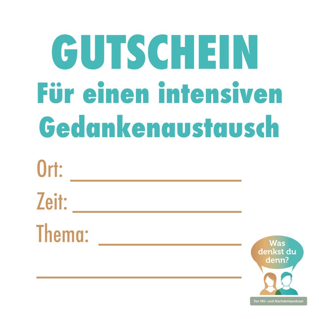 Vordruck: Gutschein - Für einen intensiven Gedankenaustausch. Mit Zeilen für Ort, Zeit und Thema.