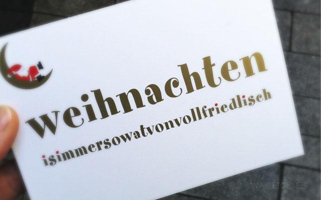Köln: weihnachtenisimmersowatvonvollfriedlisch | waseigenes.com
