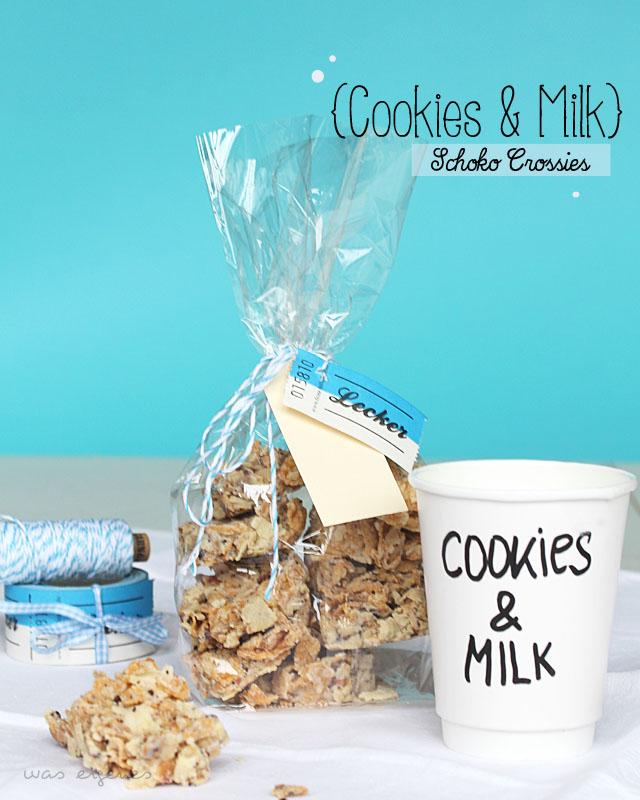 cookies and milk schoko crossies rezept was eigenes blog