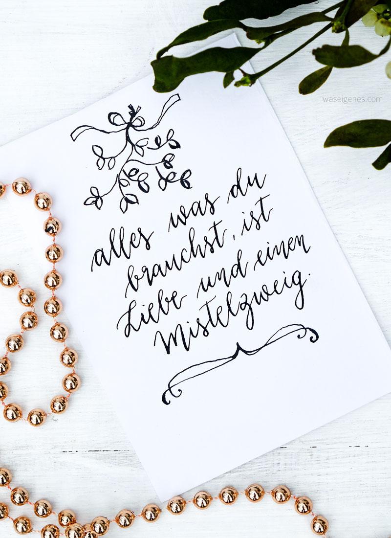 Adventskalender der guten Gedanken | Nr. 4 | alles was du brauchst ist Liebe und einen Mistelzweig | waseigenes.com
