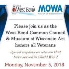 West Bend Common Council will pay tribute to veterans on Monday, Nov. 5 at the Museum of Wisconsin Art