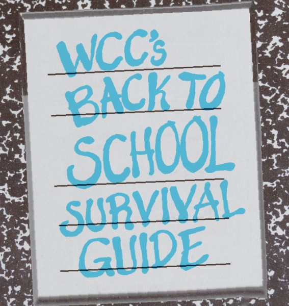 Note book with WCC's back to school survival guide on the front