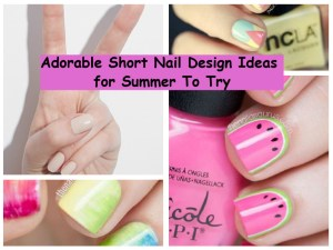 Adorable short nail design ideas for summer to try