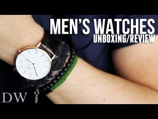 MEN'S WATCHES FOR FALL: DANIEL WELLINGTON UNBOXING REVIEW