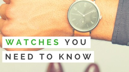 Men's Watches You Need To Know | What Watch Suits Your Style?
