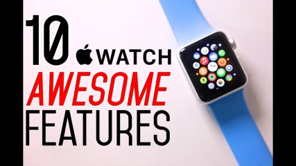 Apple Watch - 10 Awesome Features!