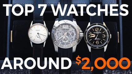 Top 7 Watches Around $2000