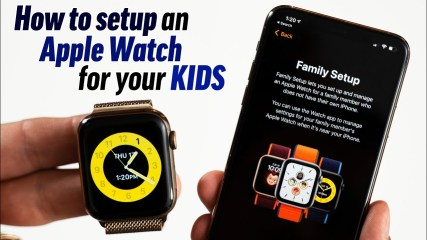 How to setup an Apple Watch for your Kids: Family Setup!