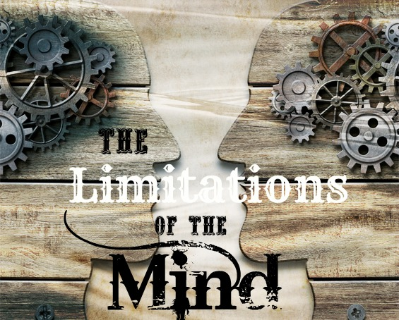 The Limitations of the Mind