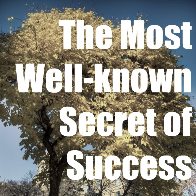 The Most Well-known Secret of Success
