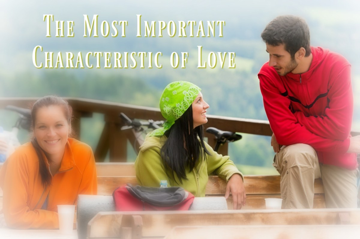 One of the Most Important Characteristics of Love