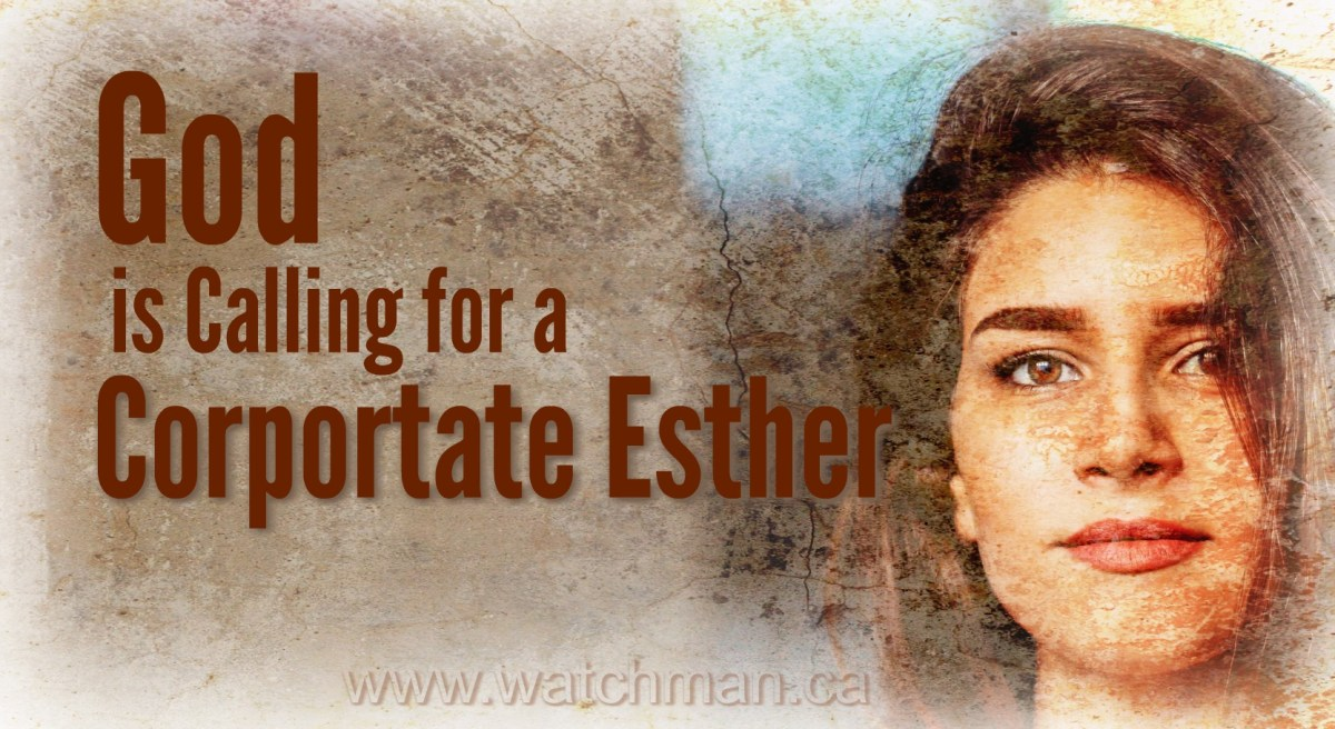 God is Calling for a Corporate Esther