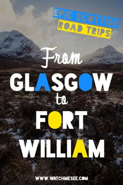 Most Scenic Drives in Scotland: From Glasgow to Fort William by Car | Watch Me See | On the map Glasgow and Fort William seem just a hop, a skip and a jump apart, but it is one of Scotland's most beautiful drives! This guide includes everything you need to know about getting from Glasgow to Fort William by car: photo stops, road info, where to stay and vegan-friendly restaurants in the area!