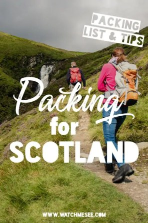 Packing Tips & the ultimate Packing List for Scotland | Watch Me See | This post includes my top Scotland packing tips for every season, which essentials to bring with you, how to fit everything in a carry on (and why you should) and my ultimate packing list for Scotland. It will help you pack efficiently and be prepared for any weather, without breaking your luggage allowance!