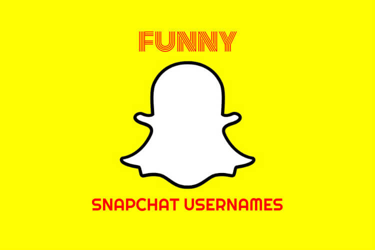 Funny Snapchat Names