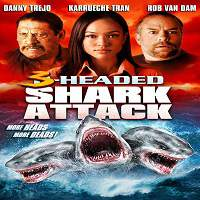 3-Headed Shark Attack (2015) Hindi Dubbed Full Movie Watch Online HD Print Free Download