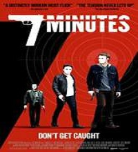 7 Minutes (2015) Watch Full Movie Online DVD Print Free Download