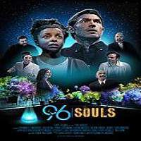 96 Souls (2016) Full Movie Watch Online HD Print Free Download