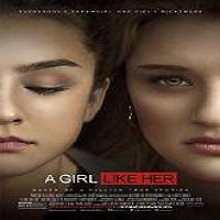 A Girl Like Her (2015) Full Movie Watch Online HD Print Free Download