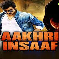 Aakhri Insaaf (2017) Hindi Dubbed Full Movie Watch Online HD Print Free Download