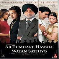 Ab Tumhare Hawale Watan Saathiyo (2004) Full Movie Watch Online Download