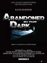 Abandoned in the Dark (2014) Full Movie Watch Online DVD Free Download