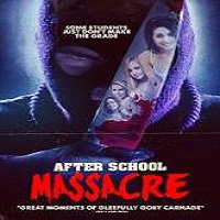 After School Massacre (2014) Watch Full Movie Online DVD Free Download