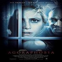 Agoraphobia (2015) Full Movie Watch Online HD Print Free Download