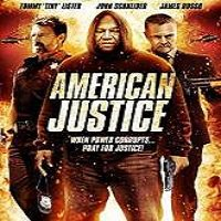 American Justice (2015) Watch Full Movie Online DVD Free Download