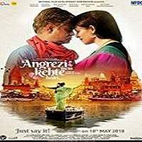 Angrezi Mein Kehte Hain (2018) Hindi Full Movie Watch Online HD Free Download