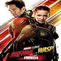 Ant-Man and the Wasp (2018) Hindi Dubbed Full Movie Watch Online HD Free Download