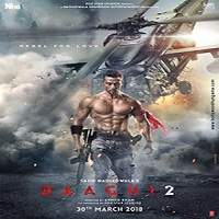 Baaghi 2 (2018) Full Movie Watch Online HD Print Free Download