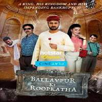 Ballavpur Ki Roopkatha (2017) Hindi Dubbed Full Movie Watch Online HD Free Download