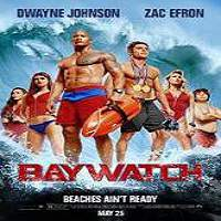 Baywatch (2017) Full Movie Watch Online HD Print Quality Free Download
