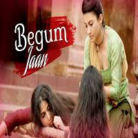 Begum Jaan (2017) Full Movie Watch Online HD Print Free Download