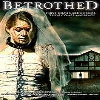 Betrothed (2016) Full Movie Watch Online HD Print Free Download