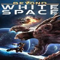 Beyond White Space (2018) Full Movie Watch Online HD Print Free Download