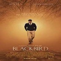 Blackbird (2015) Full Movie Watch Online HD Print Free Download
