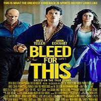 Bleed for This (2016) Full Movie Watch Online HD Print Free Download