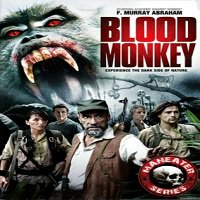 Blood Monkey (2007) Hindi Dubbed Full Movie Watch Online DVD Download
