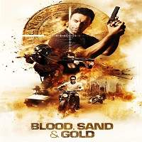 Blood, Sand and Gold (2017) Hindi Dubbed Full Movie Watch Online HD Download