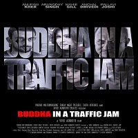 Buddha In A Traffic Jam (2016) Full Movie Watch Online HD Print Free Download