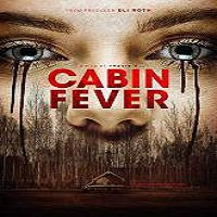 Cabin Fever (2016) Full Movie Watch Online HD Print Quality Free Download