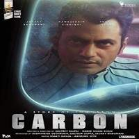 Carbon A Story of Tomorrow (2017) Hindi Full Movie Watch Free Download