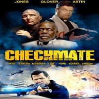 Checkmate (2015) Hindi Dubbed Full Movie Watch Online HD Print Free Download