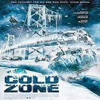Cold Zone (2017) Full Movie Watch Online HD Print Free Download